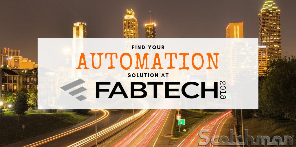 FABTECH Scotchman Automation