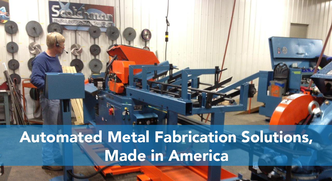 Automated Metal Fabrication Solutions, Made in America
