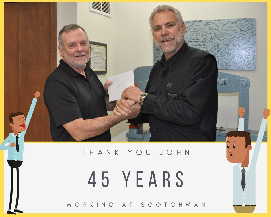 John Hart Thank You for 45 Years at Scotchman Ind