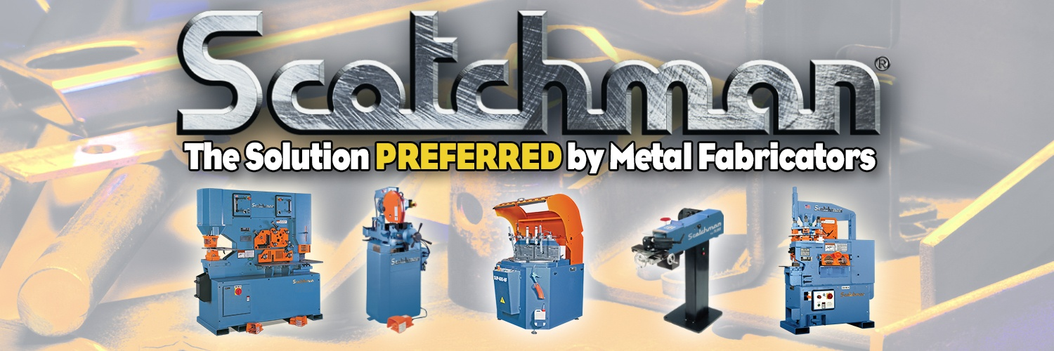 Scotchman Industries The Solution Preferred by Metal Fabricators